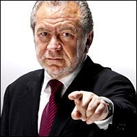 The Apprentice: Sir Alan Sugar.