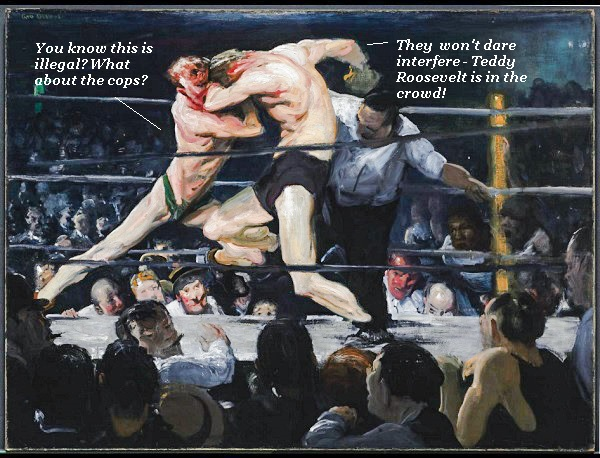 Two men boxing in a ring at Sharkey's Bellows in 1909. It's illegal, but Teddy Roosevelt is in the audience, so nobody will be arrested.