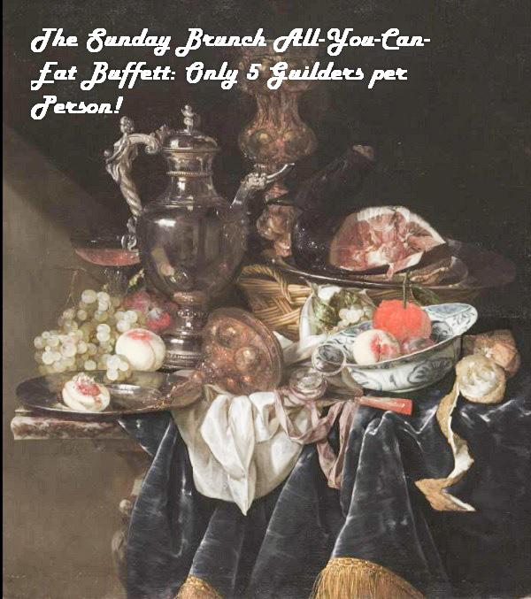 Dutch Master stilllife is really an advert for an all-you-can-eat buffet.