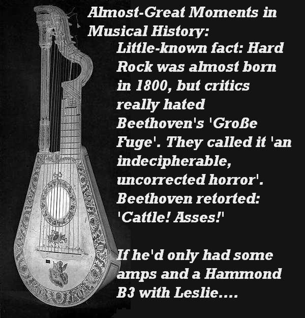 Beethoven's 'Grosse Fuge' wasn't a big hit.'