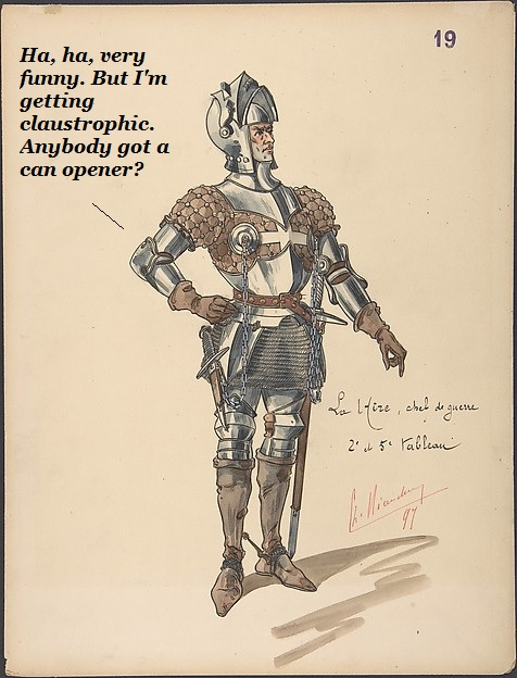 A cartoon showing a knight in armour who needs a can opener urgently