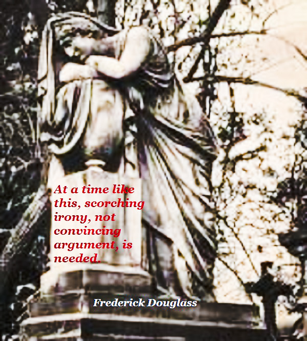 A sighing statue, prophetic words from Frederick Douglass.