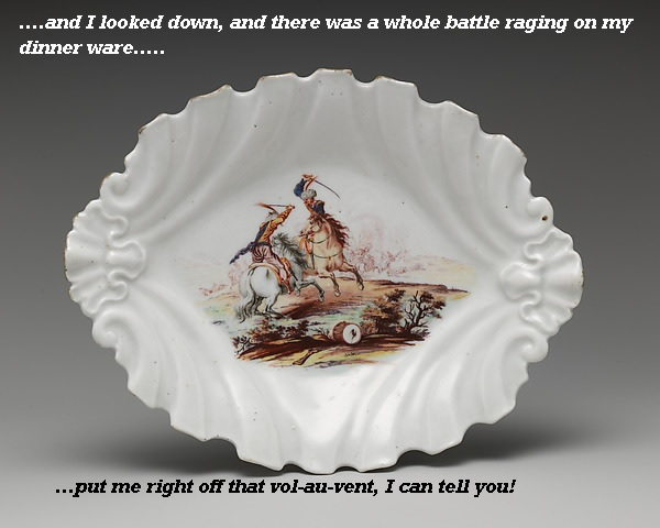 A dinner plate with a battle scene puts diner off his food.'