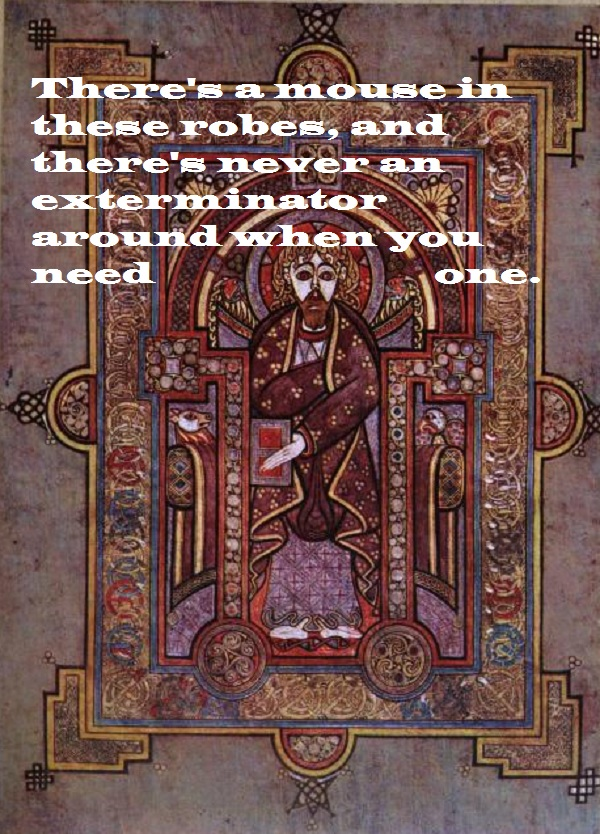 Mouse hunt of Kells.