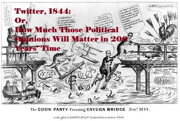 This totally messy political cartoon from 1844 will help you put political obsessions in perspective. It's all about a US presidential election, but has raccoons and roosters and lots of men in it, and makes no sense at all.