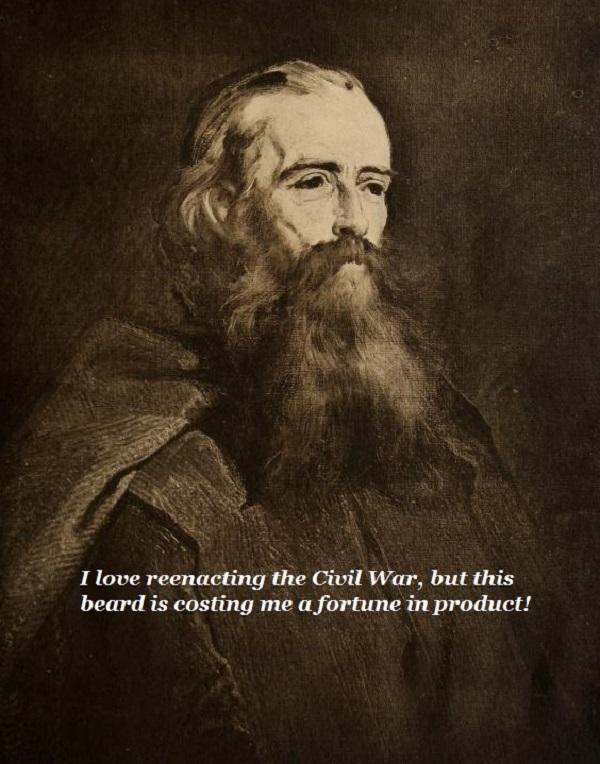 A Civil War reenactor laments the high cost of beard product.