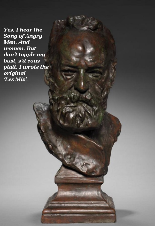 Bust of Victor Hugo reminds people that he was Woke before there was Woke.