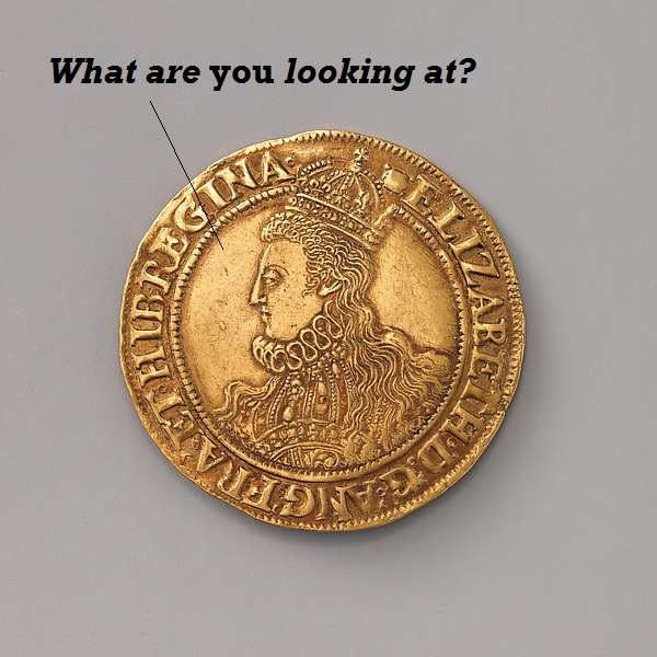 Queen in profile on a coin eyes the viewer suspiciously.'