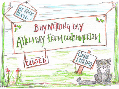 A sign proclaiming Buy Nothing Day.