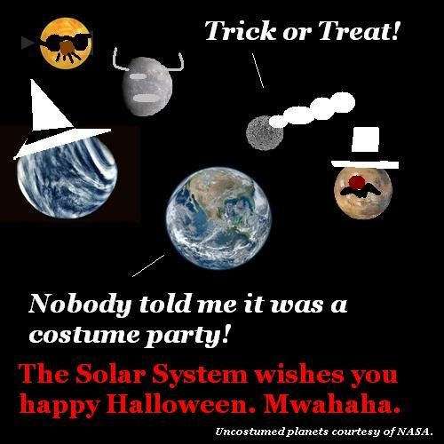 Planets go trick-or-treating.
