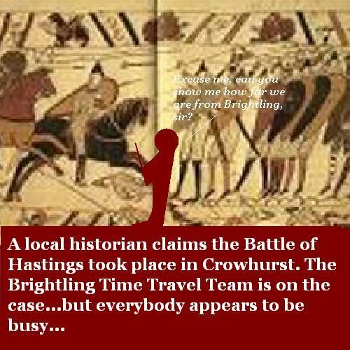TheTime Travel Team visits the Battle of Hastings, but nobody has time to talk to them.