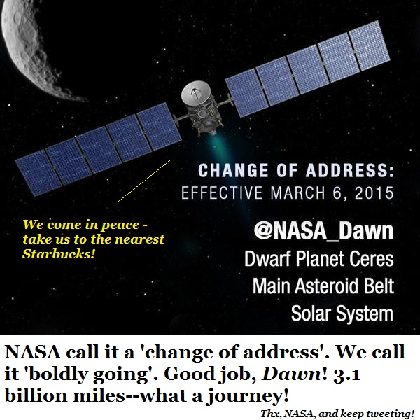 The spaceship Dawn announces its change of address.