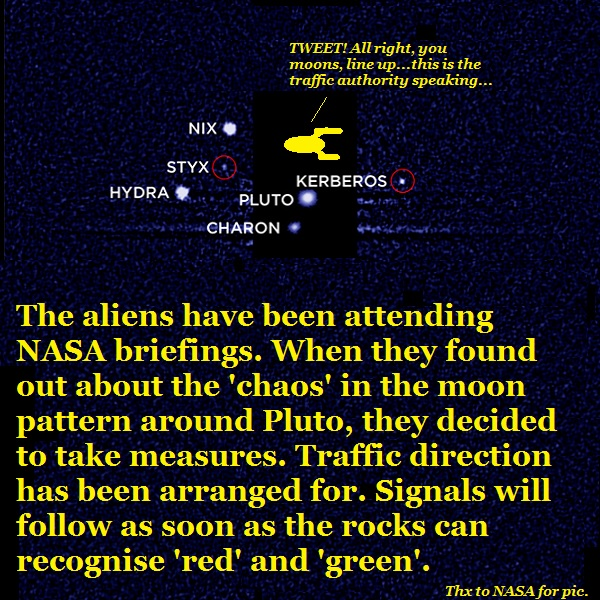 Aliens direct traffic around Pluto.
