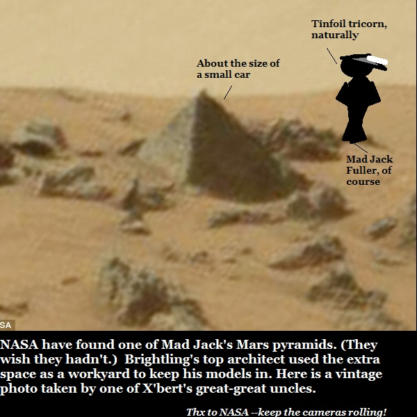 Vintage photo showing Mad Jack Fuller with his pyramid on Mars.