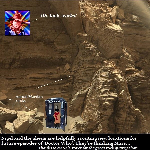 Nigel and the aliens think the BBC should start filming 'Doctor Who' on location. Say, Mars. Lots of rocks there.