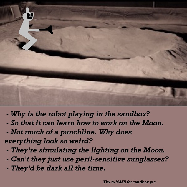 A robot plays in a sandbox, practicing for the Moon.