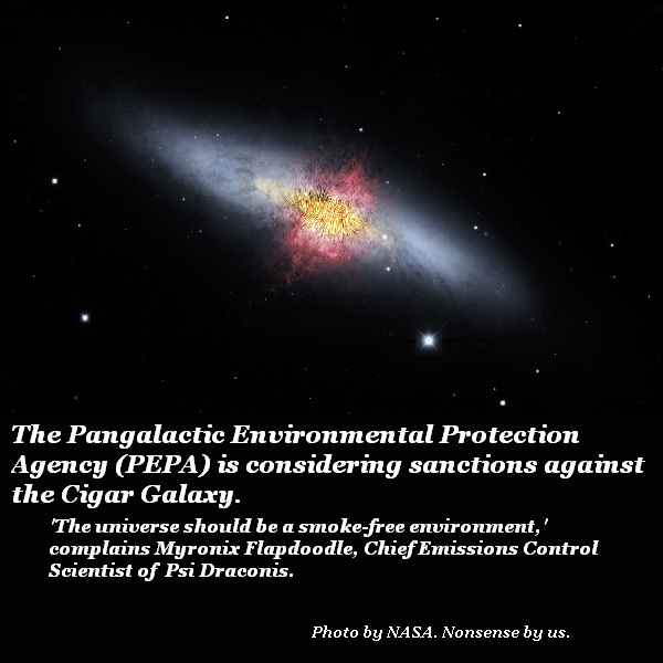 The Cigar Galaxy is a major polluter.