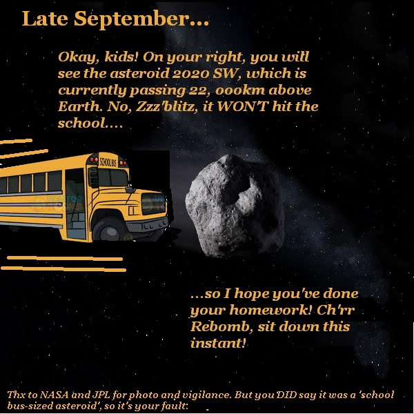 A school bus tour approaches an asteroid, which is the same size as the school bus.
