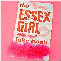 Essex Girls-related paraphernalia.