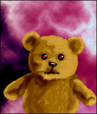 A teddy bear, possessed by demons.
