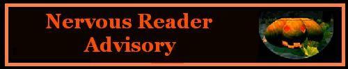Nervous reader advistory.