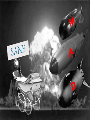 Bombs threatening a pram, with the word SANE.