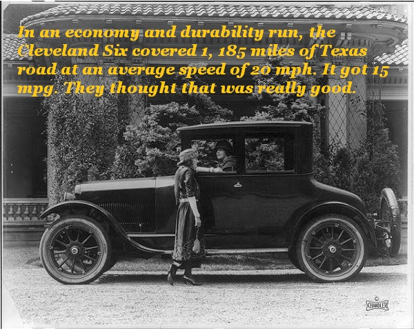 The 1920 Cleveland Six averaged 15 miles per gallon at 20 miles an hour.