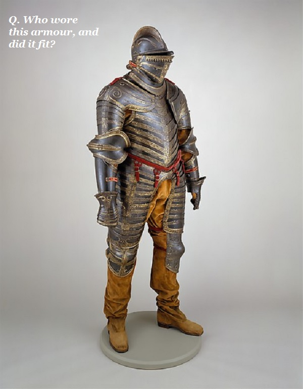 Guess who wore this armour.