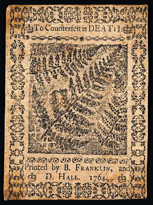 To counterfeit is death, says Ben Franklin
