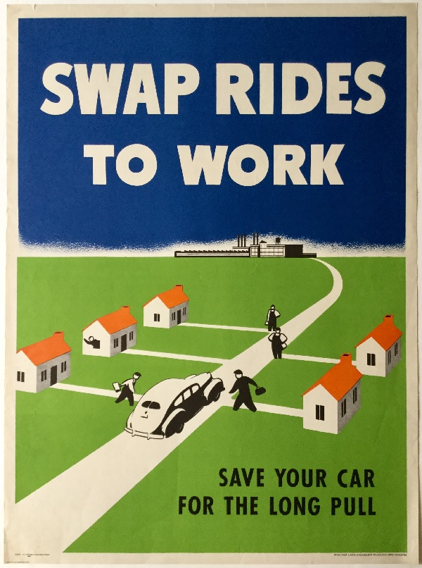 A World War II poster from the US that suggests (novel idea!) that people carpool to work to save fuel.