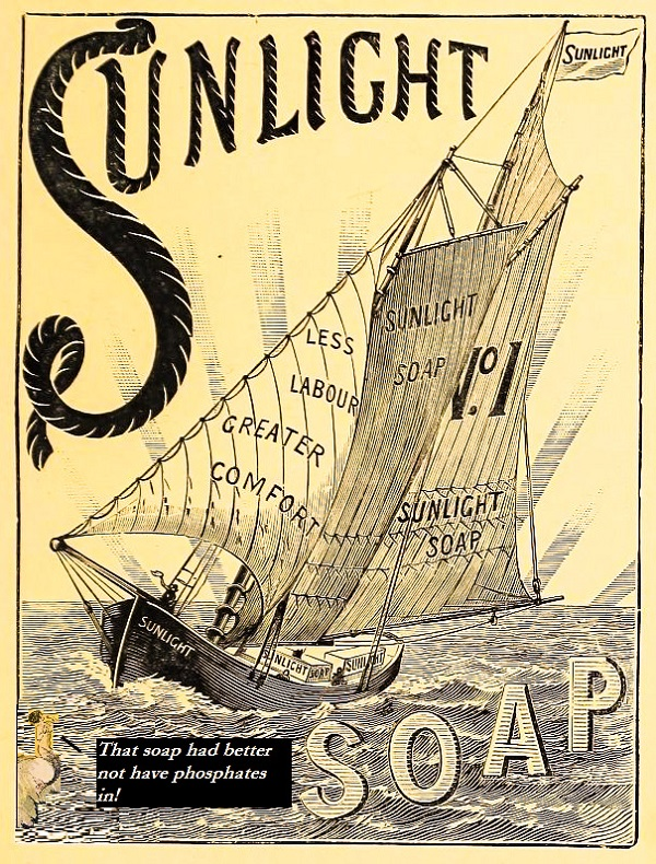 An advert with a huge sailboat that says 'Sunlight Soap'. A mermaid is threatening them if they put phosphates in the ocean.