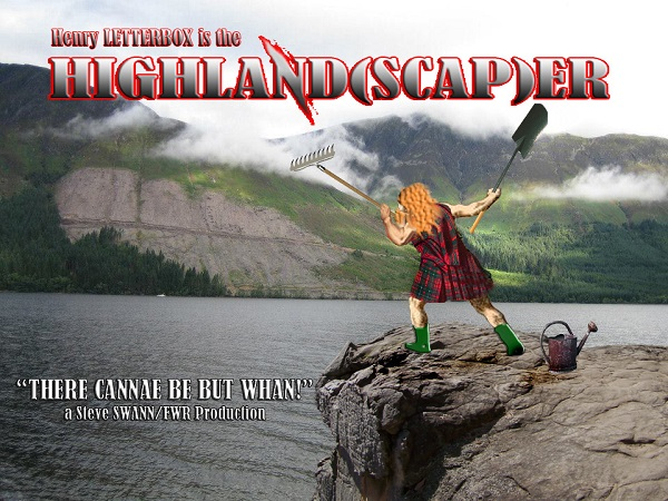 Movie Poster for HighLandscaper starring Henry Letterbox by FWR