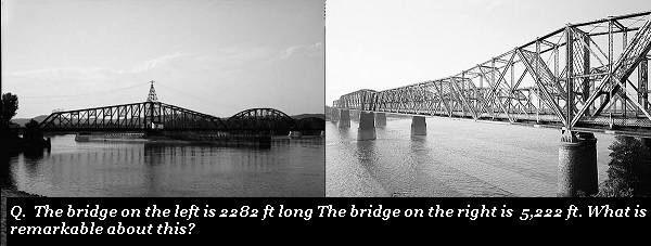 One of these bridges is twice as long as the other. Why is this remarkable?