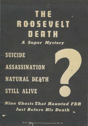 Questions about the death of Franklin Roosevelt.