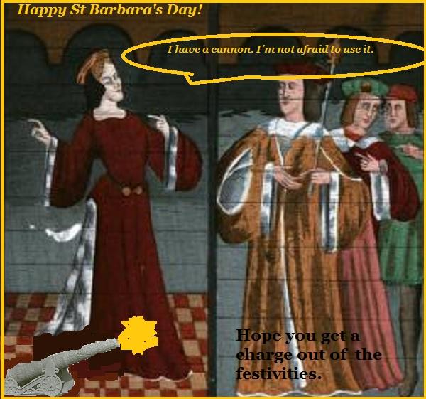 Happy St Barbara's Day!