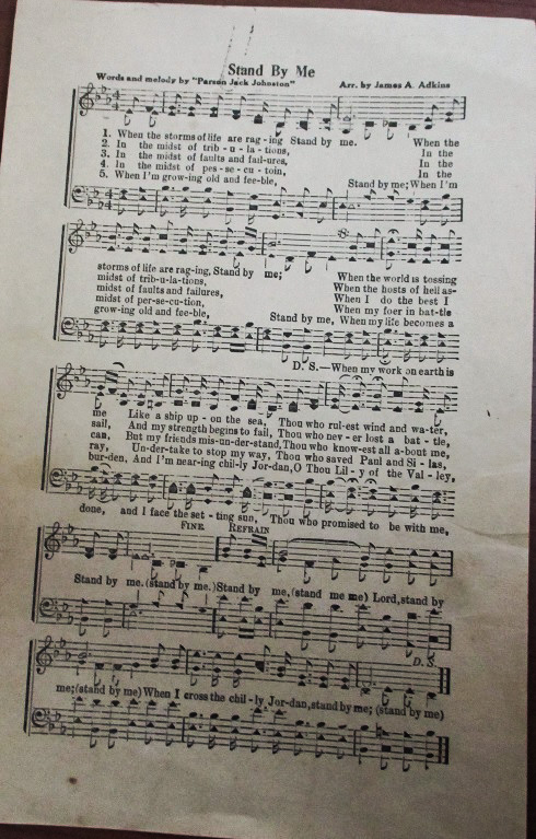 Stand By Me, a song written by Reverend Charles A Tindley in 1905
