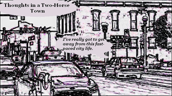 Thoughts in a Two-Horse Town by Dmitri Gheorgheni
