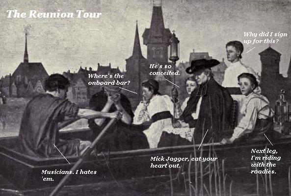 Reunion tour.