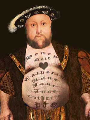 Artwork showing Henry VIII with tattoos of his ex-wives on his belly.
